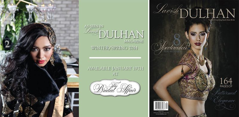Lavish Dulhan Magazine, The Bridal Affair Toronto, Toronto weddign show